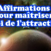 AffirmationsLoiDeLattraction